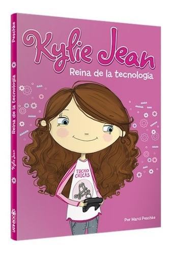 ** kylie jean - reina de la tecnologia ** marci peschke