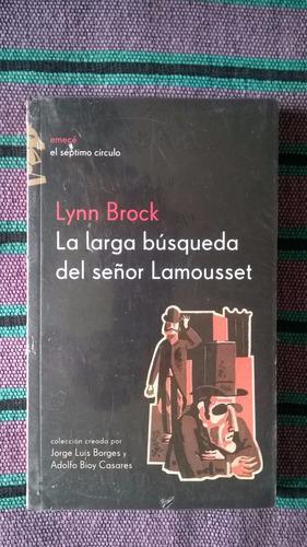 { la larga búsqueda del señor lamousset - lynn brock }