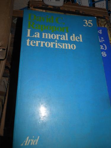 * la moral del terrorismo -    david c. rapoport