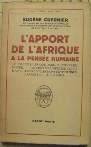 - l'apport de l'afrique a la pensee humaine payot, paris, 19