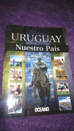 °°° libro uruguay nuestro país usado en excelente estado °°°