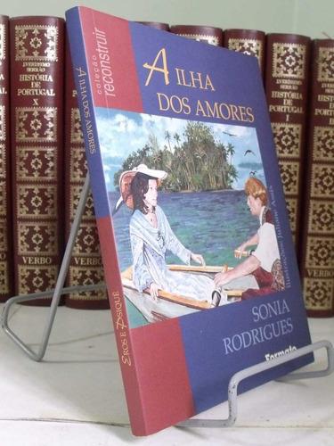 * livro - a ilha dos amores - eros e psiquê - sonia rodri..