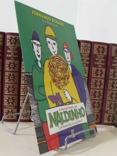 * livro - a incrivel história de naldinho - fernando bonassi