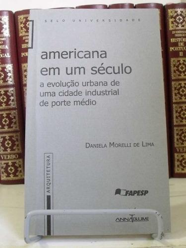 * livro - americana em um século
