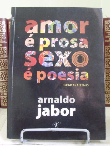 * livro - amor é prosa sexo é poesia - arnaldo jabor