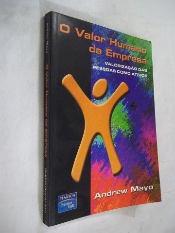 * livro andrew mayo  valor humano da empresa - administração