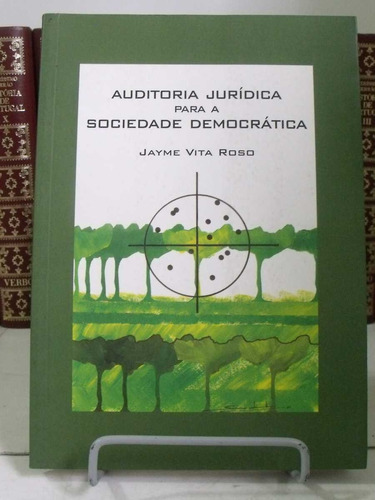 * livro - auditoria jurídica para a sociedade democrática