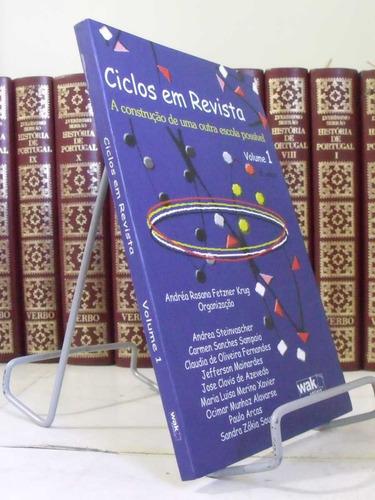 * livro - ciclos em revista volume 1 - andréa rosana fetzner