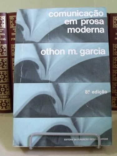 * livro - comunicação em prosa moderna - othon m. garcia