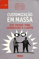 *** livro:  customização em massa -- edward j. fern e outros