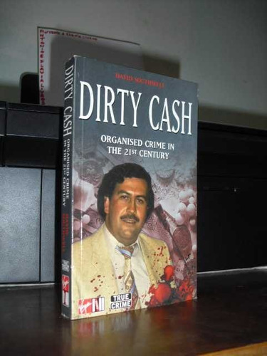 *** livro: dirty cash - organised crime in the 21st century