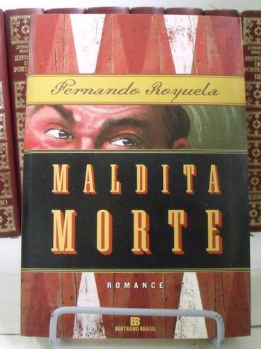 * livro - maldita morte romance fernando royuela