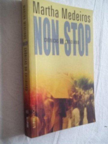 * livro - martha medeiros - non stop - literatura nacional