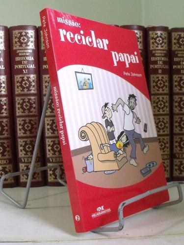 * livro - missão: reciclar papai