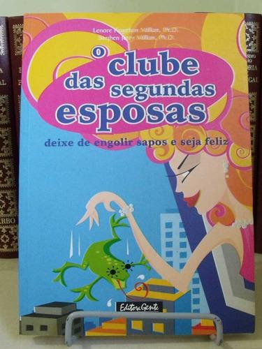 * livro - o clube das segundas esposas - lenore fogelson