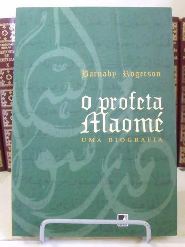 * livro - o profeta maomé: uma biografia