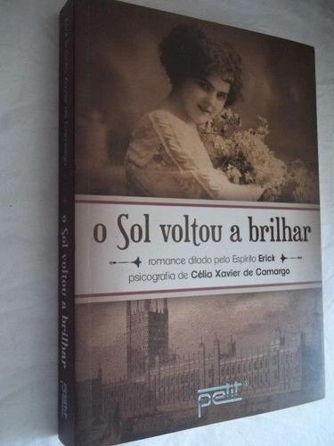 * livro o sol voltou a brilhar célia xavier  camargo romance