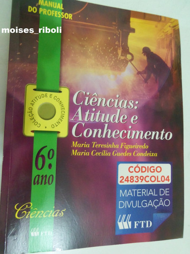 * livro professor ciência atitude e conhecimento 6º ano tx