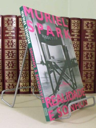 * livro - realidade e sonhos - muriel spark