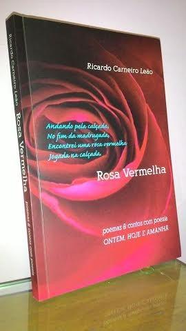 *** livro:  rosa vermelha --  ricardo carneiro leão