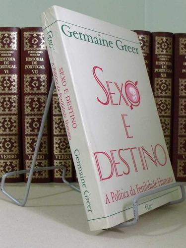 * livro - sexo e destino germaine greer