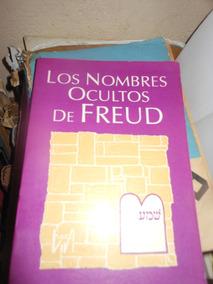 * Los Nombres Ocultos De Freud - Martin Wolf - Felder