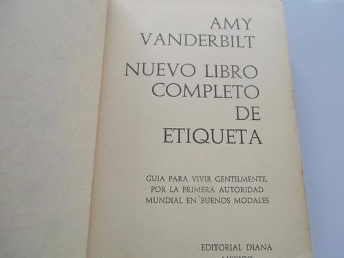 ++ nuevo libro completo de etiqueta. amy vanderbilt