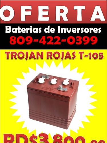 ** __ o f e r t a __** baterias de inversores . trojan rojas