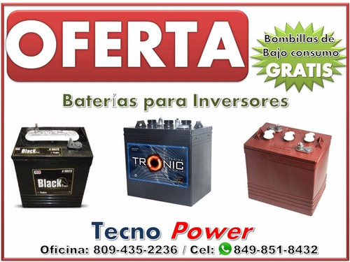 * o f e r t a * baterias para/de inversores * t r a c e *