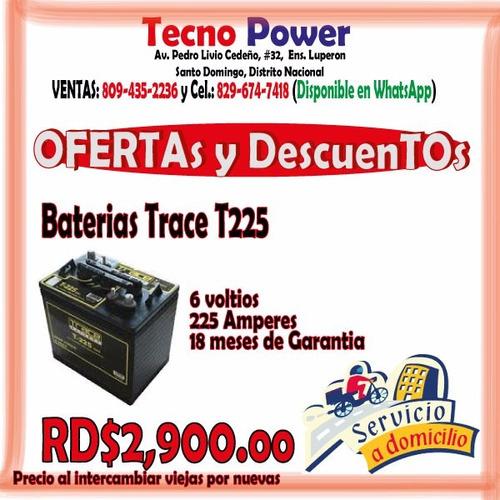 (( o f e r t o n  )) baterias para inversores - trace t225