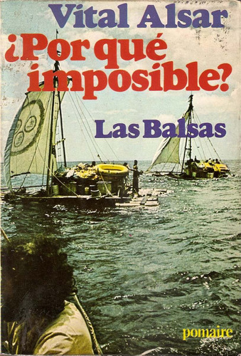 ¿ por que imposible ?  - vital alsar - pomaire