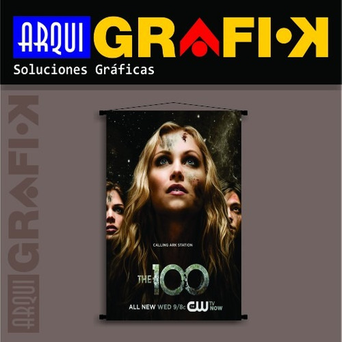 .: posters - banners de series :. the 100