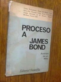 *  proceso  a james bond -    varios autores