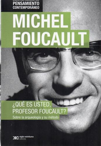 ¿ qué es usted, profesor foucault ? (sx)