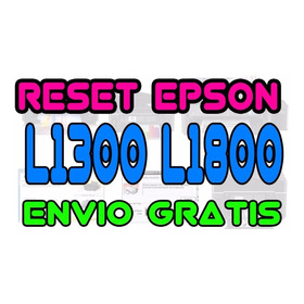 ++ Reset Oficial Epson 1210 L1300 L1800 Xp620 + Garantizado