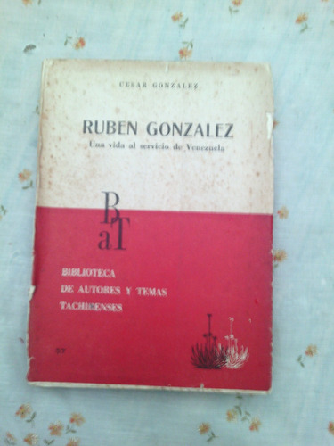 + rubén gonzález. por césar gonzález. 260 paginas