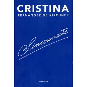 Sinceramente  Fernández De Kirchner, Cristina