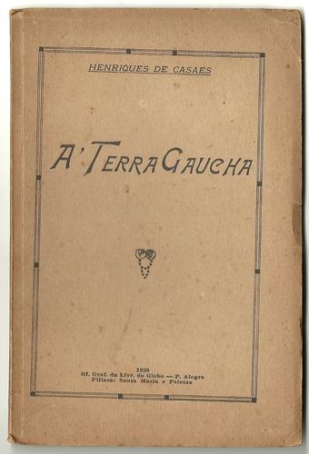 à terra gaúcha-henrique de casaes-1928-36p.