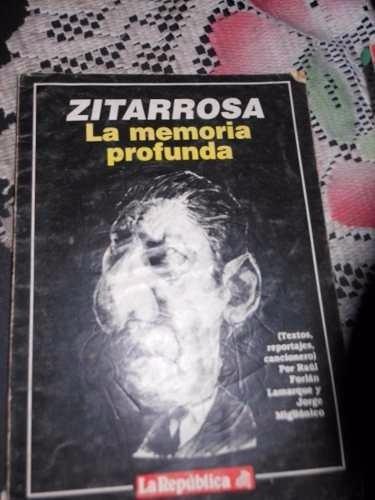 * zitarrosa - la memoria profunda