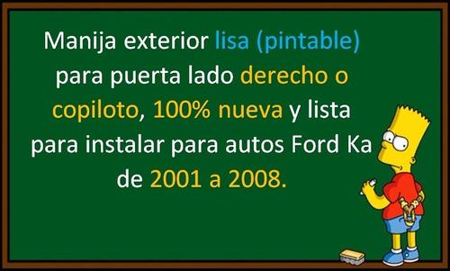 01-08 ford ka manija exterior lado derecho lisa