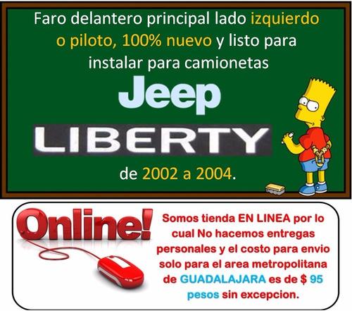 02-04 jeep liberty faro delantero lado izquierdo