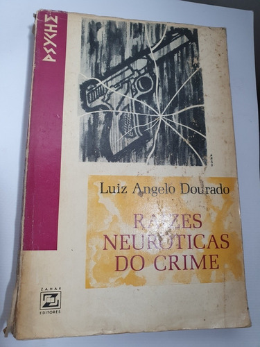 058- raizes neuroticas do crime - 1965 frete grátis