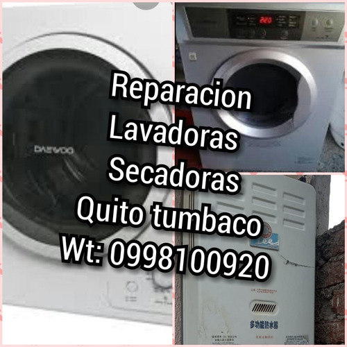 0998100920reparacion lavadoras calefones cumbaya primavera
