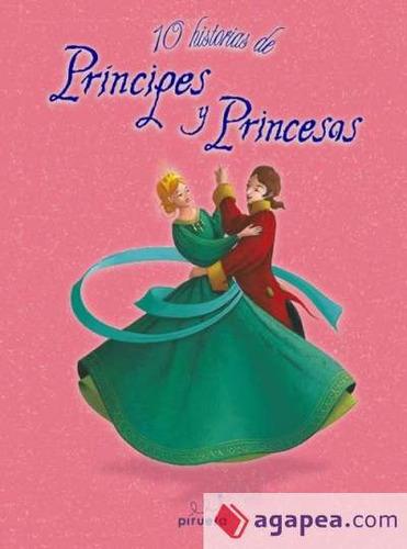 10 historias de principes y princesas(libro )