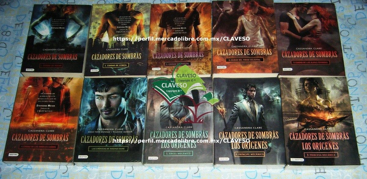 10 Libros Saga Cazadores De Sombras Or U00edgenes Cr U00f3nicas