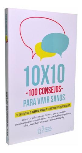 10 x 10 -100 consejos para vivir sano- fundación garrahan- e