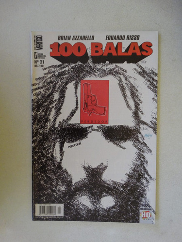 100 balas nº 21! opera graphica agosto 2003!
