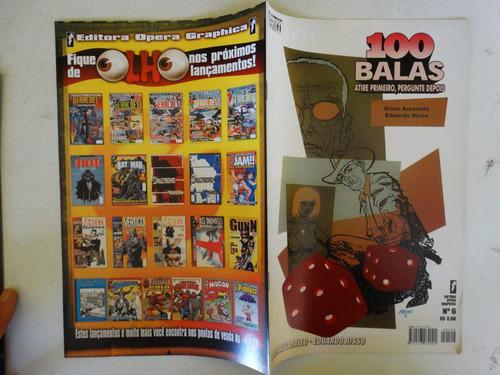 100 balas nº 6! opera graphica abril 2002!