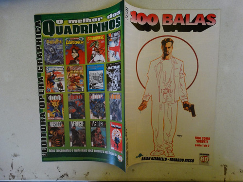 100 balas nº 9! opera graphica julho 2002!