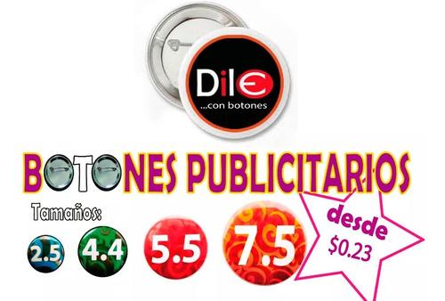 100 botones publicitarios - pins - chapas - fotobotones